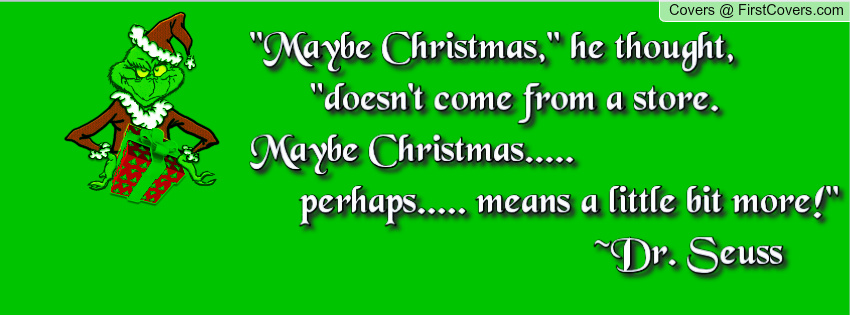 Christmas Grinch Quotes Maybe. QuotesGram