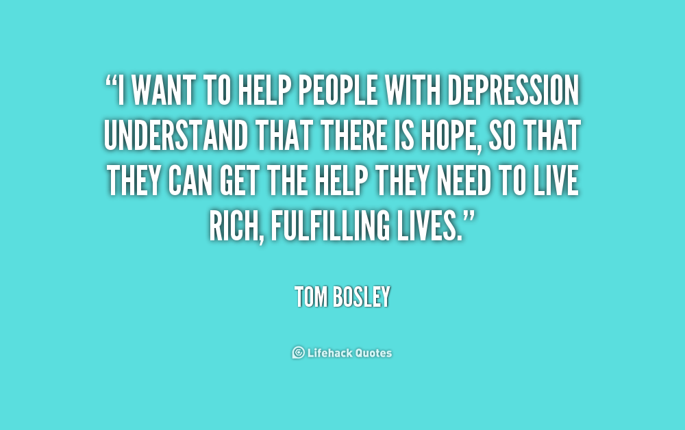 Inspirational Quotes For People With Depression: Quotes To Help Depressed People. QuotesGram