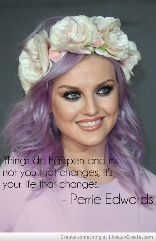 Perrie Edwards Quotes. QuotesGram