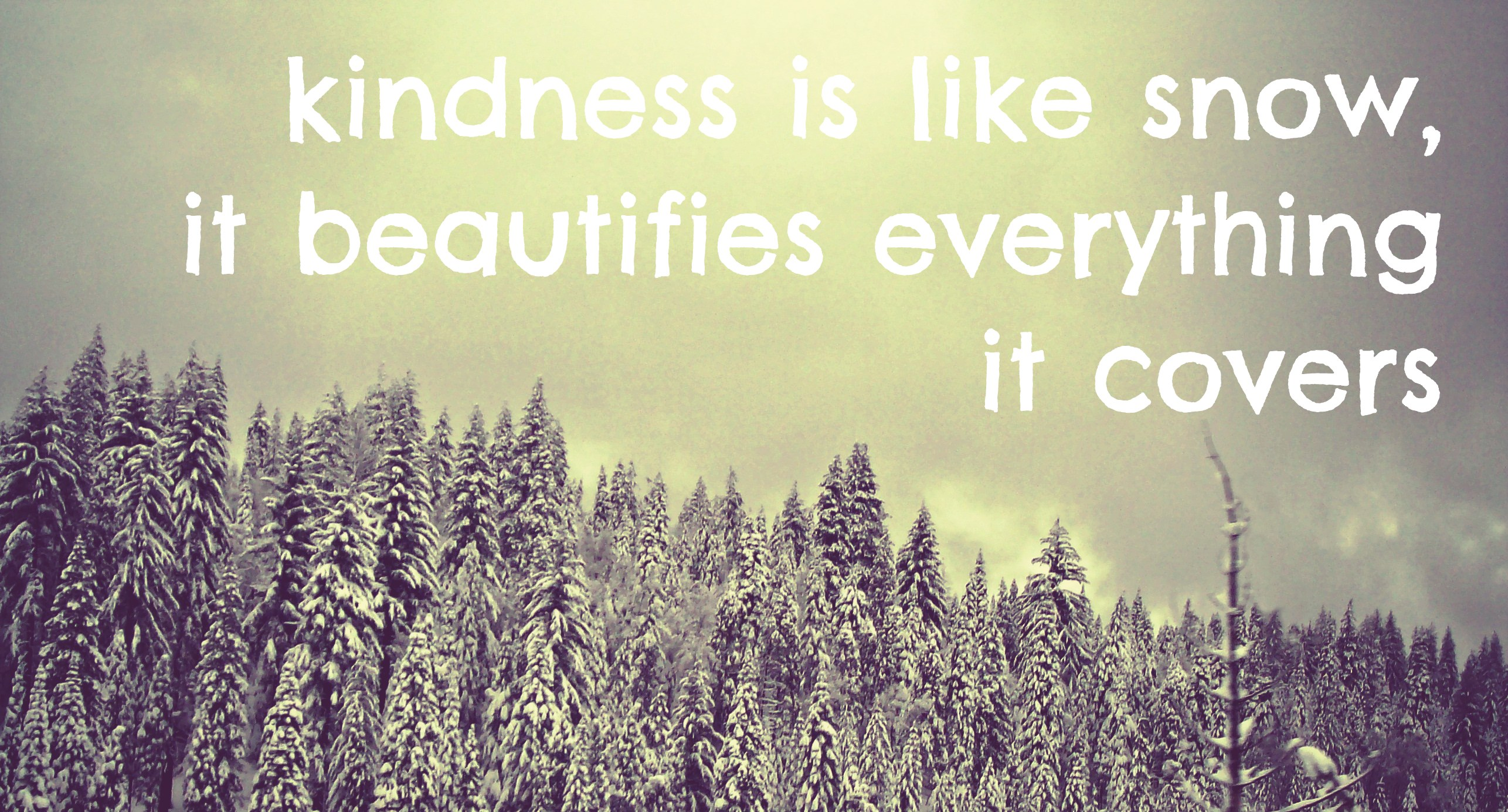 Kindness Quotes: Snowflake And Kindness Quotes. QuotesGram