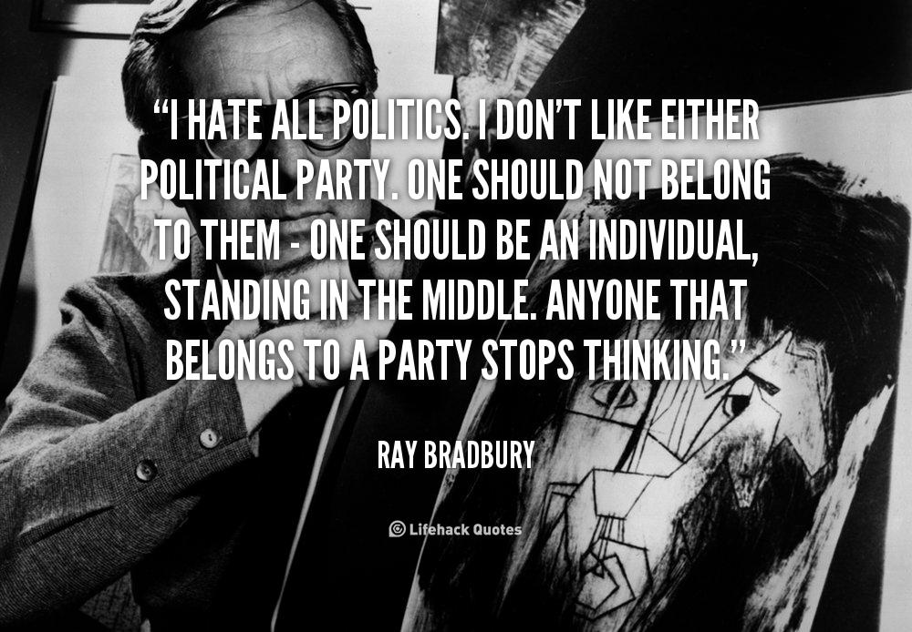 10 Things I Hate Quotes Quotesgram: I Hate Politics Quotes. QuotesGram