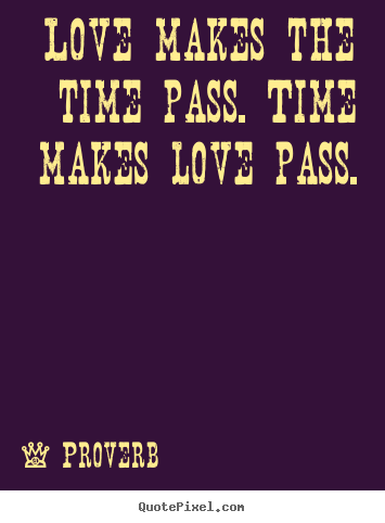 Quotes About Time Passing. QuotesGram