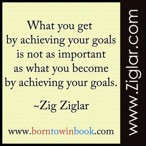 acheiving goals .