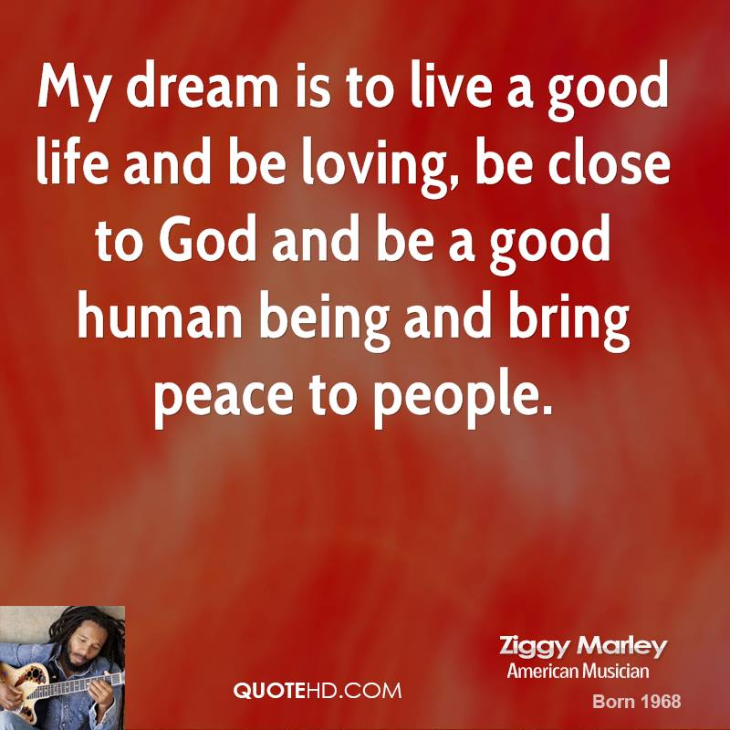 Best Quotes Good Human Being: Ziggy Marley Quotes. QuotesGram