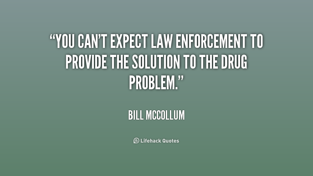 I Am The Law Movie Quote: Law Enforcement Family Quotes. QuotesGram