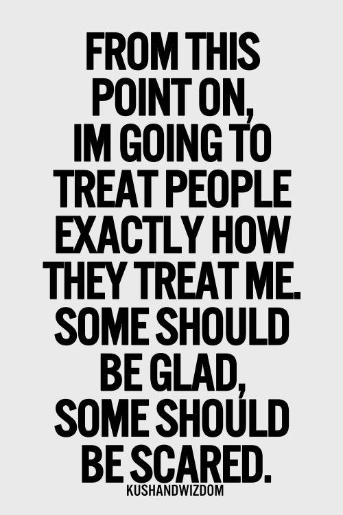Treat Me Bad Quotes. QuotesGram