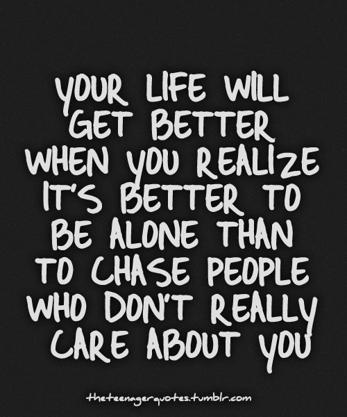 Better Off Alone Sad Quote: Im Better Than You Quotes. QuotesGram
