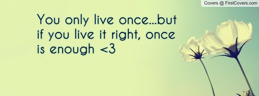 We Only Live Once So Dance Quotes. QuotesGram