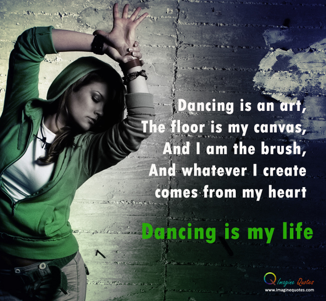 Dance Is My Life Quotes Quotesgram