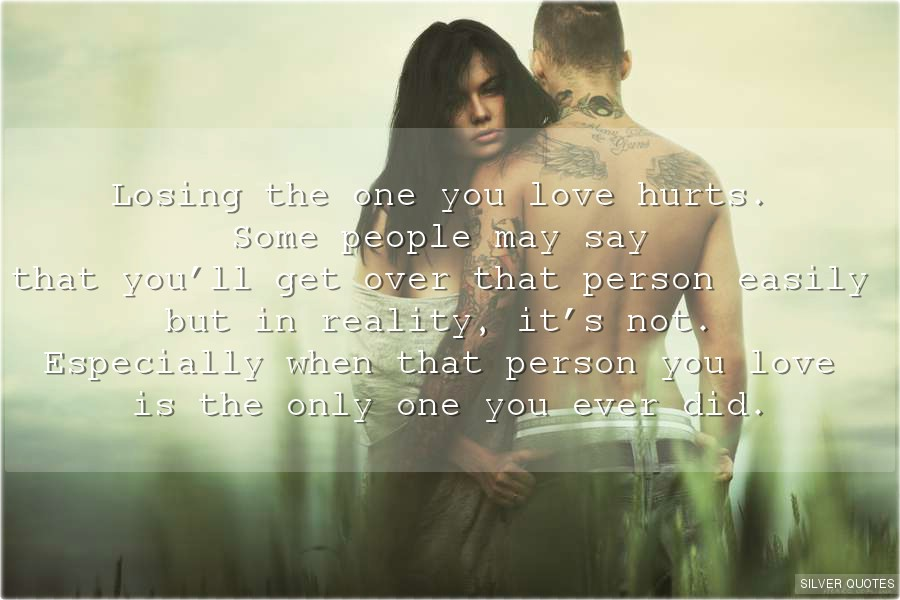 Losing The Love Of Your Life Quotes. QuotesGram