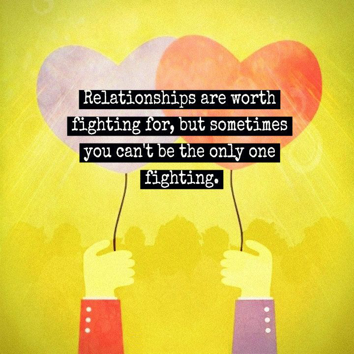 Relationship Fighting Quotes: Worth Fighting For Quotes. QuotesGram