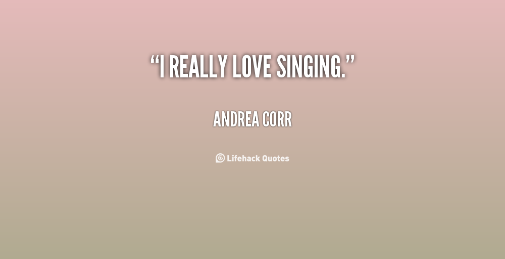 Inspirational Quotes About Singing. QuotesGram