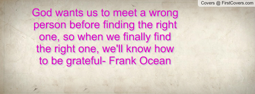 Quotes About Finding The Right One. QuotesGram