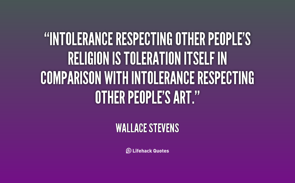 religious toleration and tolerance help 116 quotes have been tagged as religious-tolerance: , religious-tolerance, religious-toleration, universal-acceptance help switch to: mobile.