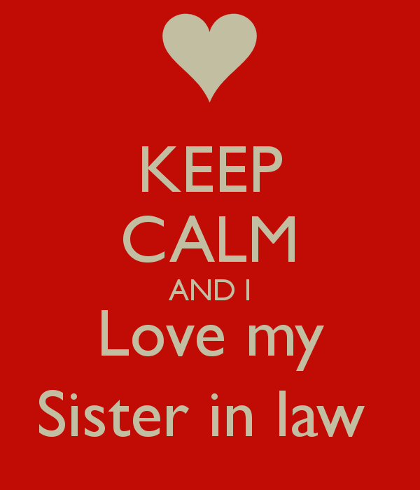 Quotes For My Sister In Law: Sister In Law Love Quotes. QuotesGram
