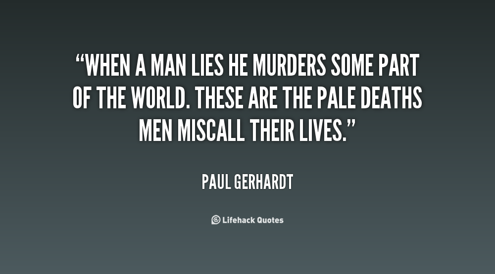 Quotes About Lying And Betrayal Quotesgram: Quotes About Lying Men. QuotesGram
