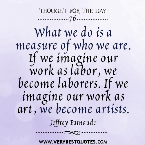 Thought For The Day Quotes: Positive Thoughts Quotes For Work. QuotesGram