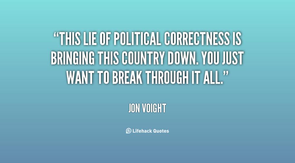 Political Correctness Quotes. QuotesGram