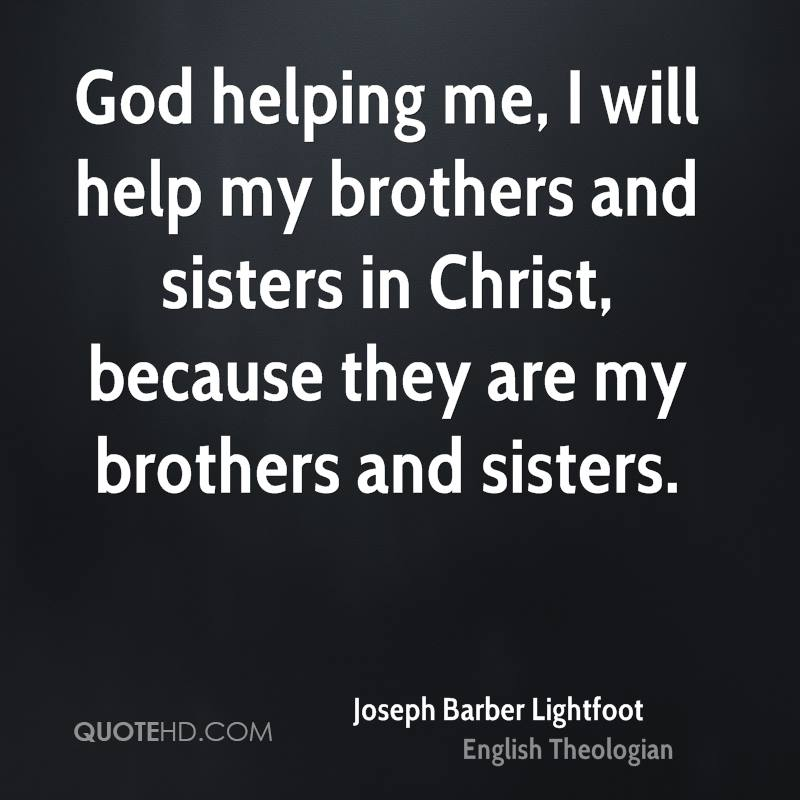 Brother And Sister Support Quotes: Sisters In Christ Quotes. QuotesGram