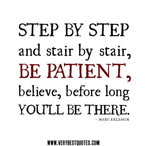 be patient quotes quotesgram