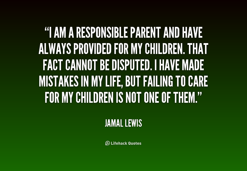 Quotes About Parents Responsibility. QuotesGram