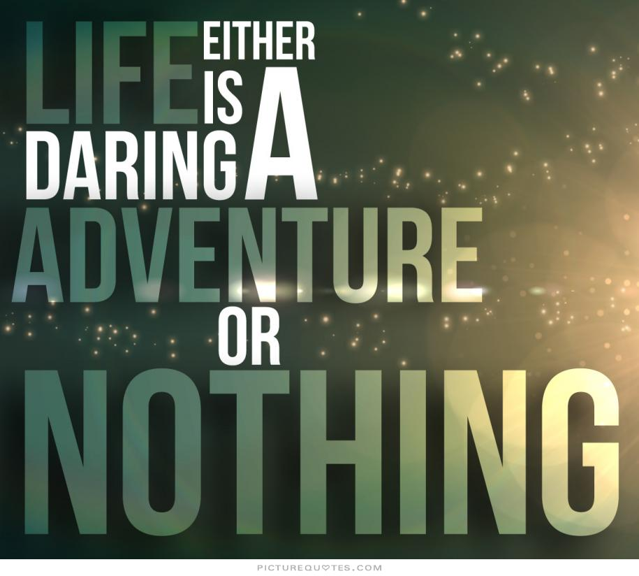 Adventure Quotes And Sayings. QuotesGram