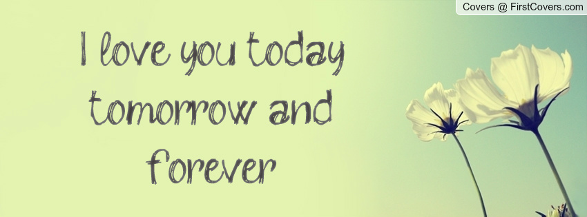 Tomorrow Funny Quotes Quotesgram: Today Tomorrow And Forever Quotes. QuotesGram
