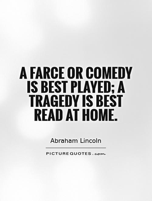 Quotes about comedy quotesgram for Farcical comedy