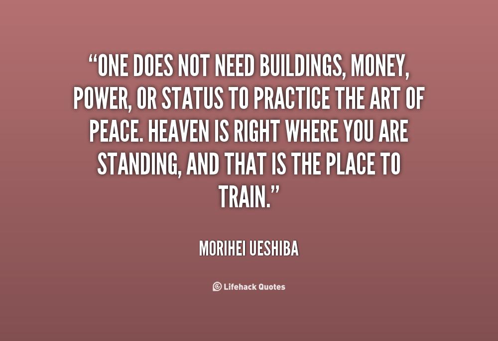 The Power Of One Quotes: Morihei Ueshiba Quotes. QuotesGram