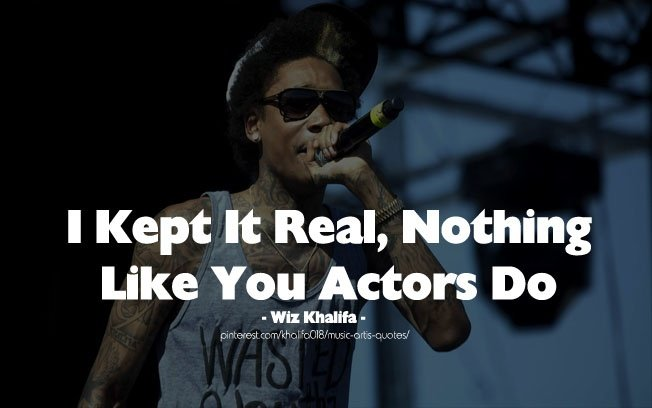 Wiz Khalifa Quotes About Life And Love