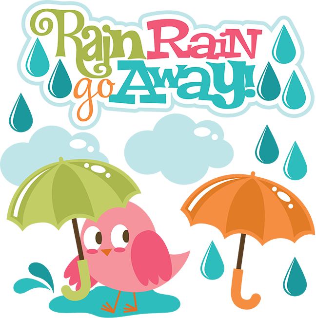 Rain Go Away Funny Quotes. QuotesGram