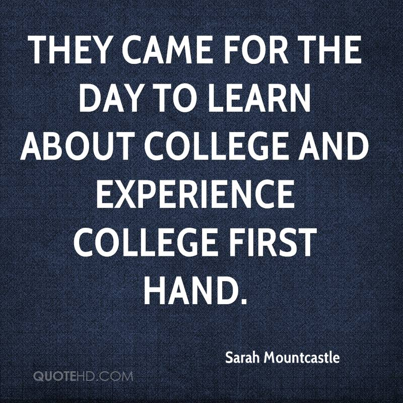 First Work Day Quotes: College Experience Quotes. QuotesGram