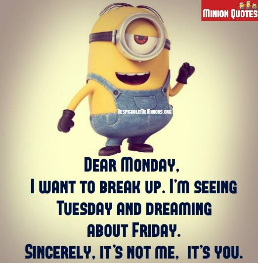 Funny Quotes On Monday: Minion Monday Funny Quotes. QuotesGram