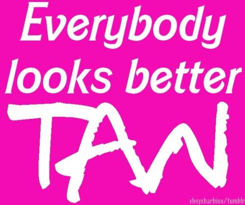 Tanning Salon Quotes Quotesgram