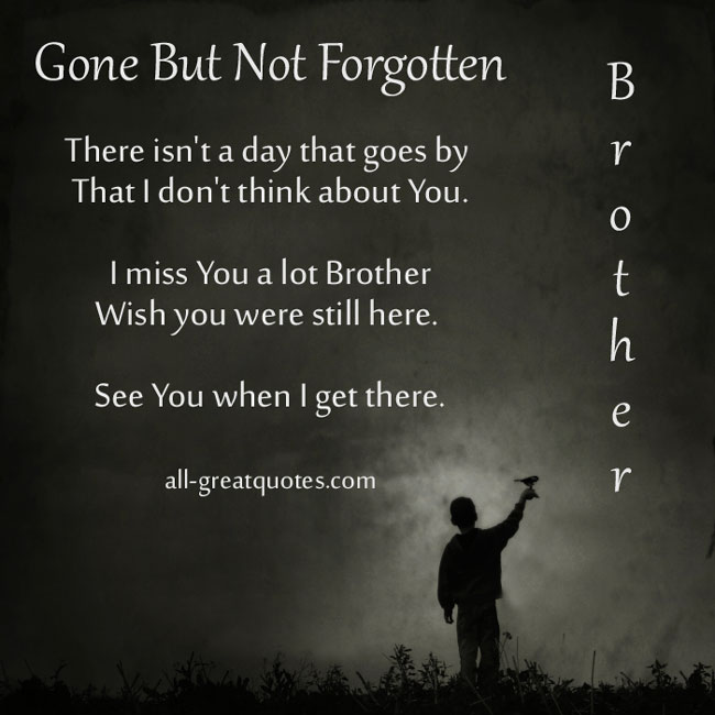 Memorial Quotes For Brother Quotesgram