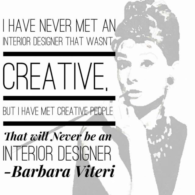 Quotes by famous interior designers quotesgram for Interior designs quotes
