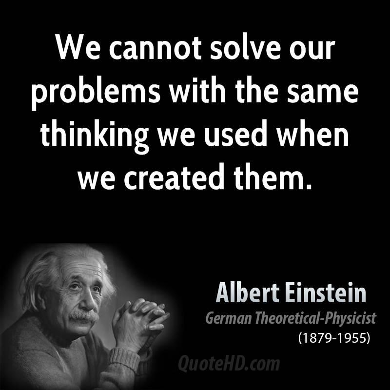 Albert Einstein Mind Quotes: We Cannot Quotes. QuotesGram