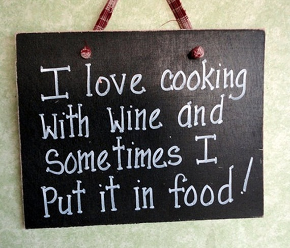 Kitchen Quotes And Jokes Quotesgram: Humorous Cooking Quotes And Wine. QuotesGram