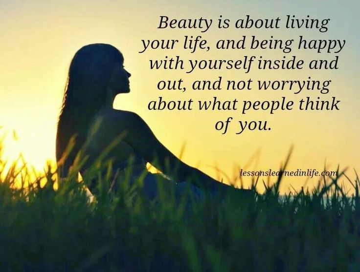 I Am Beautiful Inside And Out Quotes Quotes About Being Bea...