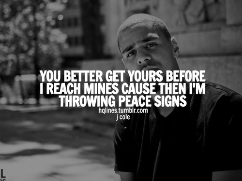 J Cole Life Quotes Quotes And Sayings Abo...