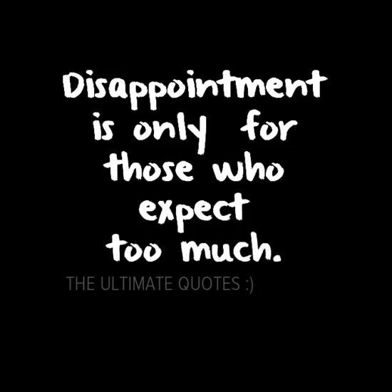 Disappointment Quotes Pictures: Work Disappointment Quotes. QuotesGram