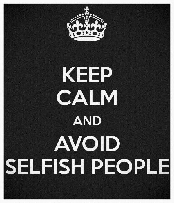Selfish People Picture Quotes: Selfish People Quotes And Sayings. QuotesGram