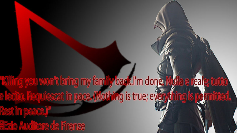 Ezio Auditore Quotes Quotesgram