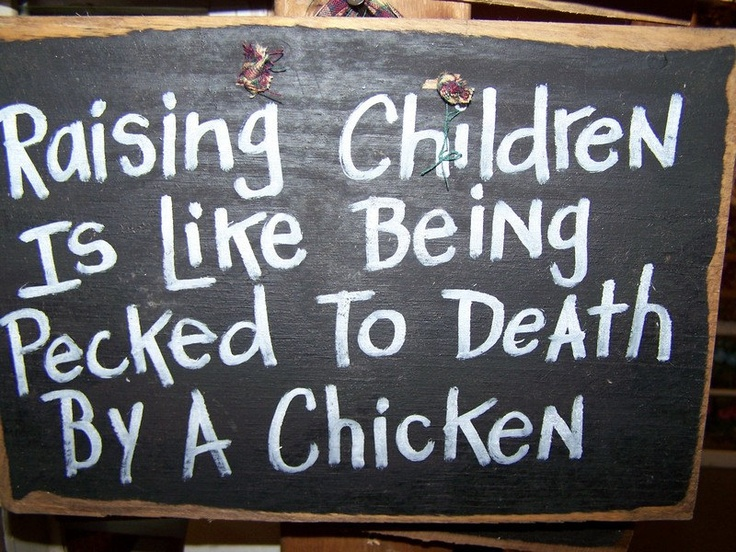 Chickens Good Quotes: Raising Teenagers Quotes Funny. QuotesGram