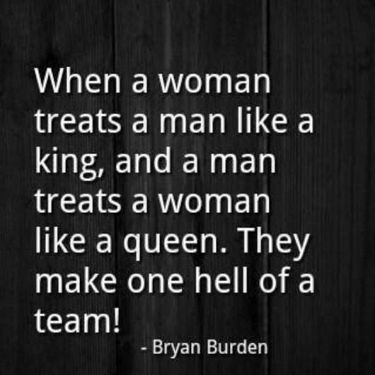 Treat Your Woman Like A Queen Quotes Quotesgram
