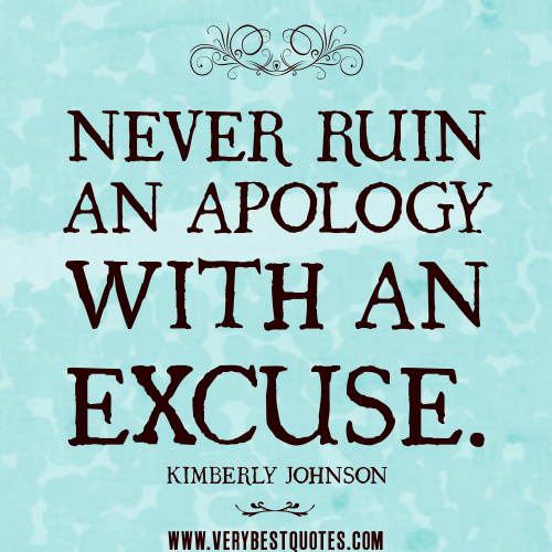 Famous Quotes About Excuses: Excuse Quotes. QuotesGram