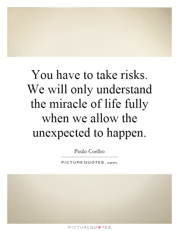 expect the unexpected essay The cliché expect the unexpected and hope for the best is the essence of my daily philosophy i take that with me in whatever situation i'm in, whether at school, home, work or with friends and family.
