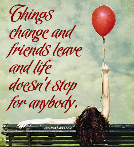 Saying Quotes About Sadness: Sad Quotes About Friends Changing. QuotesGram