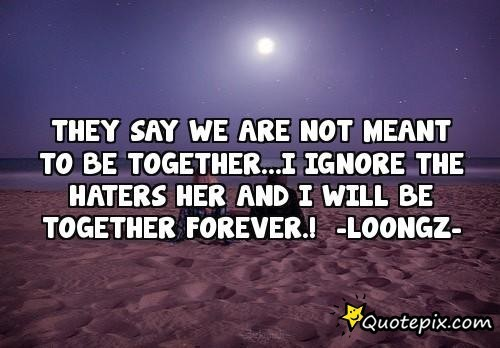 Being Together Forever Quotes. QuotesGram