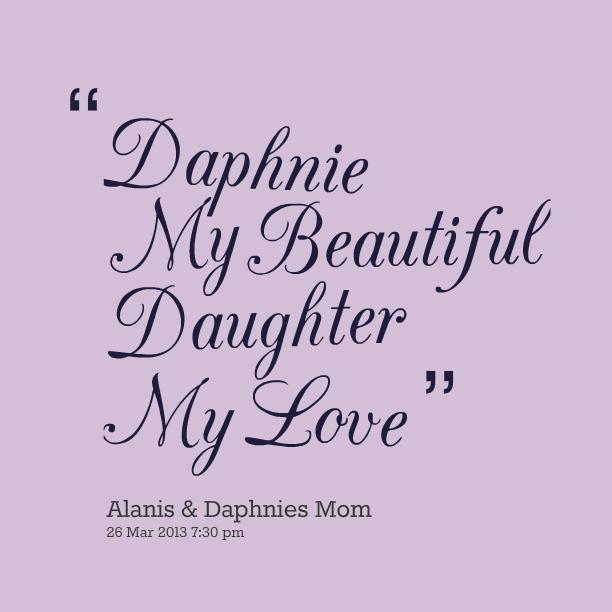 i love my daughter quotes quotesgram